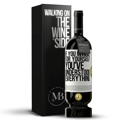 «If you manage for yourself, you've understood everything» Premium Edition MBS® Reserva