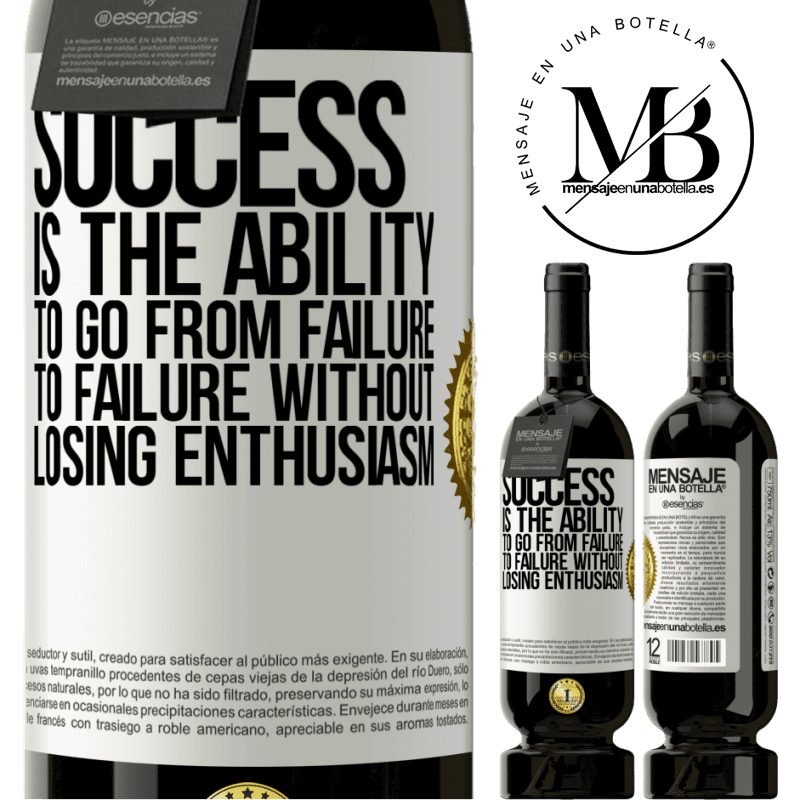 29,95 € Free Shipping | Red Wine Premium Edition MBS® Reserva Success is the ability to go from failure to failure without losing enthusiasm White Label. Customizable label Reserva 12 Months Harvest 2013 Tempranillo