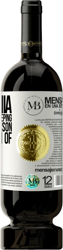 «Insomnia is cured by sleeping with the person you dream of» Premium Edition MBS® Reserva