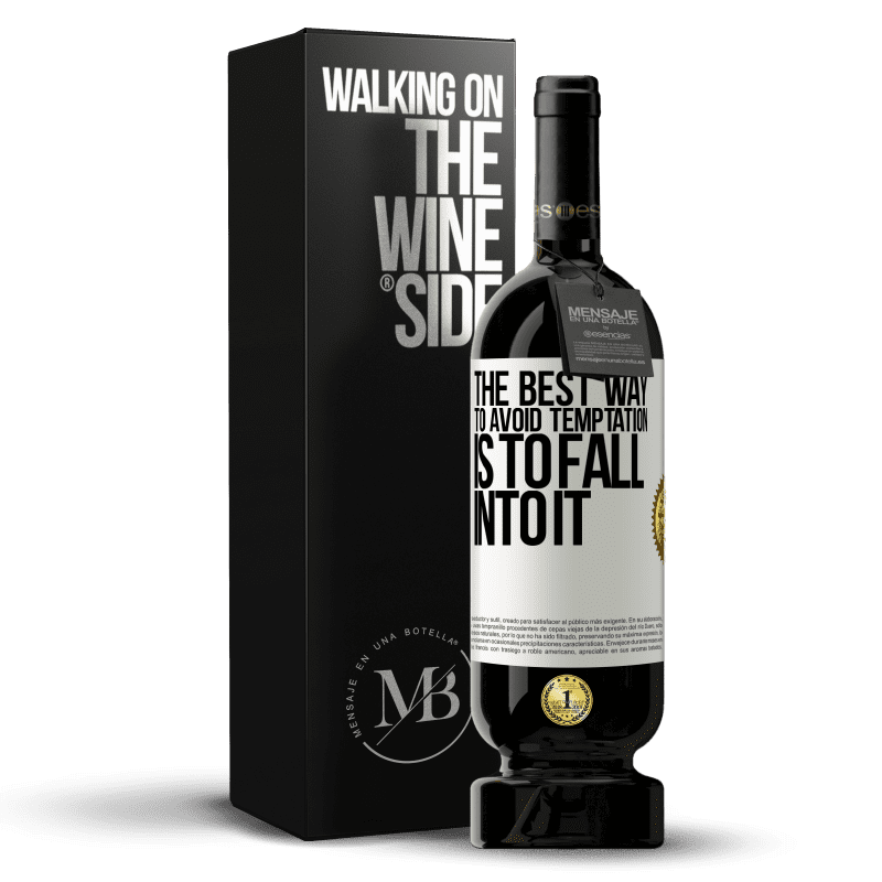 29,95 € Free Shipping | Red Wine Premium Edition MBS® Reserva The best way to avoid temptation is to fall into it White Label. Customizable label Reserva 12 Months Harvest 2013 Tempranillo