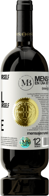 «When you know yourself, you are powerful. When you accept yourself, you are invincible» Premium Edition MBS® Reserva