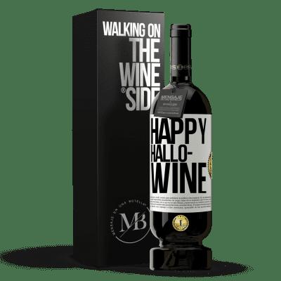 «Happy Hallo-Wine» Premium Edition MBS® Reserva
