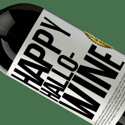 Unique & Personal Expressions. «Happy Hallo-Wine» Premium Edition MBS® Reserva