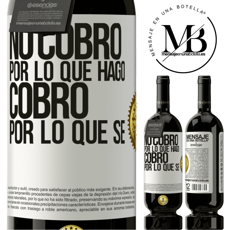 29,95 € Free Shipping | Red Wine Premium Edition MBS® Reserva I don't charge for what I do, I charge for what I know White Label. Customizable label Reserva 12 Months Harvest 2013 Tempranillo