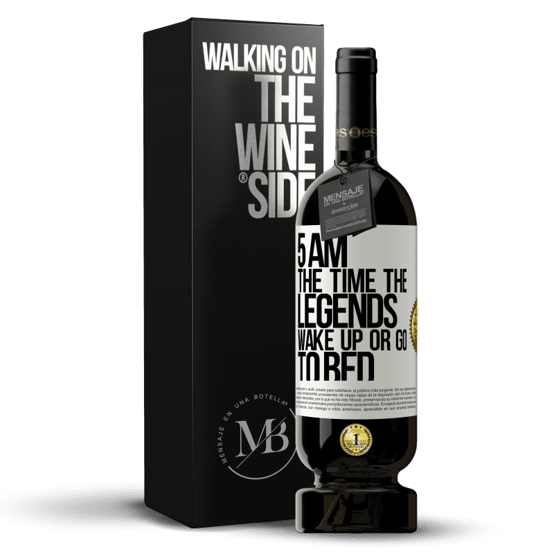 29,95 € Free Shipping | Red Wine Premium Edition MBS® Reserva 5 AM. The time the legends wake up or go to bed White Label. Customizable label Reserva 12 Months Harvest 2013 Tempranillo