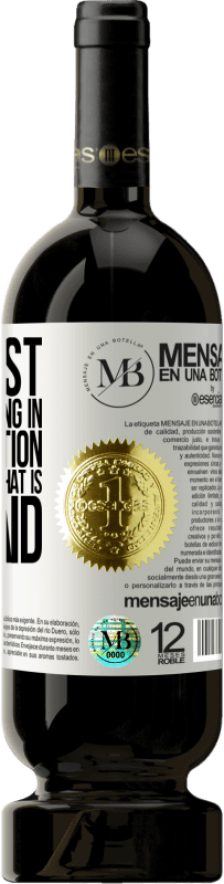 «The most important thing in communication is to listen to what is not said» Premium Edition MBS® Reserva