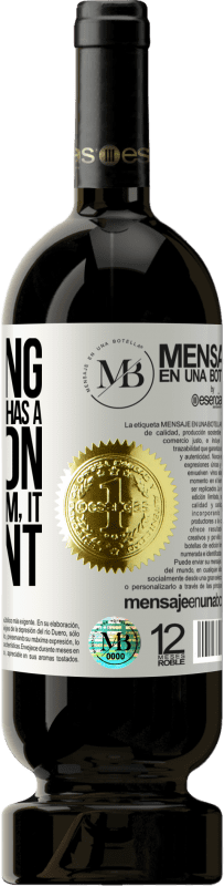 «Believing that everything has a solution is not optimism. Is slow» Premium Edition MBS® Reserva