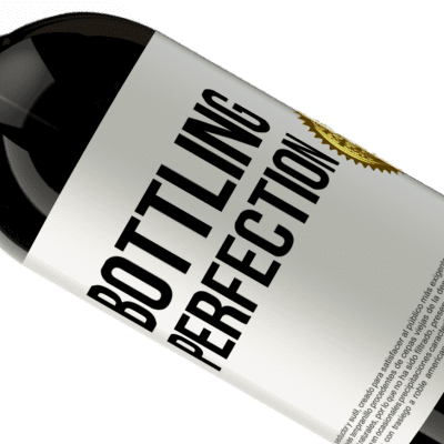 Unique & Personal Expressions. «Bottling perfection» Premium Edition MBS® Reserva
