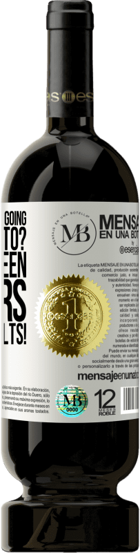 «what are you not going to be able to? If I have seen flowers break asphalts!» Premium Edition MBS® Reserva