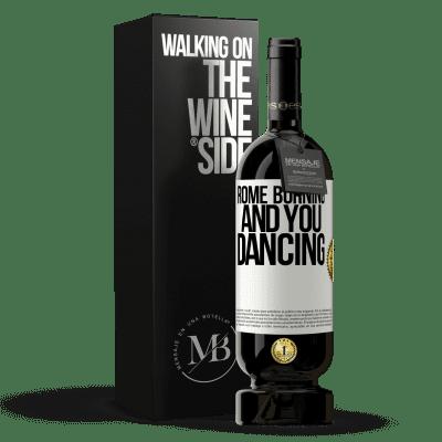 «Rome burning and you dancing» Premium Edition MBS® Reserva