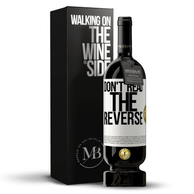 «Don't read the reverse» Premium Edition MBS® Reserva