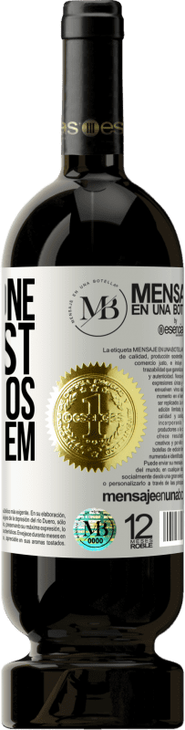 «If someone has lost four kilos. I have them» Premium Edition MBS® Reserva
