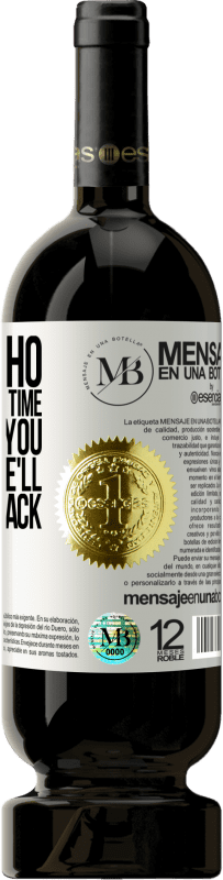 «Value who dedicates your time. He's giving you something he'll never get back» Premium Edition MBS® Reserva