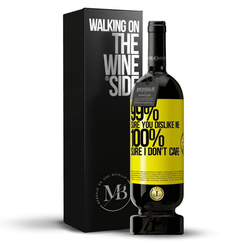 29,95 € Free Shipping | Red Wine Premium Edition MBS® Reserva 99% sure you like me. 100% sure I don't care Yellow Label. Customizable label Reserva 12 Months Harvest 2013 Tempranillo