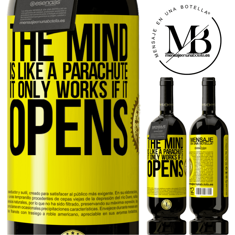29,95 € Free Shipping   Red Wine Premium Edition MBS® Reserva The mind is like a parachute. It only works if it opens Yellow Label. Customizable label Reserva 12 Months Harvest 2013 Tempranillo