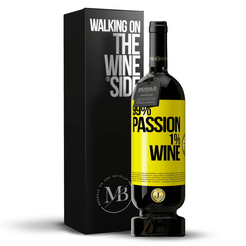 29,95 € Free Shipping | Red Wine Premium Edition MBS® Reserva 99% passion, 1% wine Yellow Label. Customizable label Reserva 12 Months Harvest 2013 Tempranillo