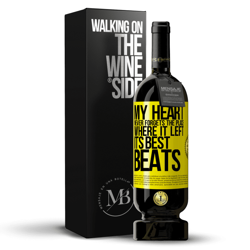 29,95 € Free Shipping | Red Wine Premium Edition MBS® Reserva My heart never forgets the place where it left its best beats Yellow Label. Customizable label Reserva 12 Months Harvest 2013 Tempranillo