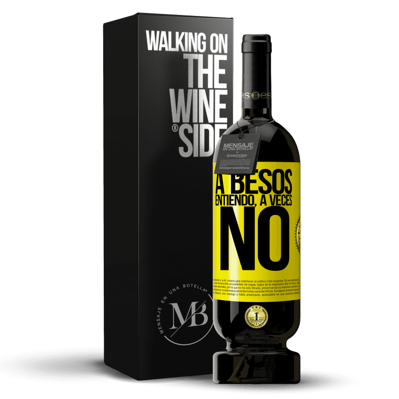 29,95 € Free Shipping   Red Wine Premium Edition MBS® Reserva A besos entiendo, a veces no Yellow Label. Customizable label Reserva 12 Months Harvest 2013 Tempranillo