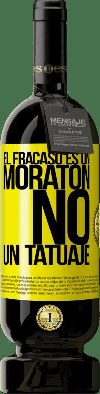 29,95 € | Vino Tinto Edición Premium MBS Reserva El fracaso es un moratón, no un tatuaje Etiqueta Amarilla. Etiqueta personalizable I.G.P. Vino de la Tierra de Castilla y León Crianza en barrica de roble 12 Meses Cosecha 2016 España Tempranillo
