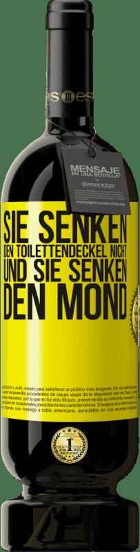 29,95 € Kostenloser Versand | Rotwein Premium Edition MBS® Reserva Sie senken den Toilettendeckel nicht und sie senken den Mond Gelbes Etikett. Anpassbares Etikett Reserva 12 Monate Ernte 2013 Tempranillo