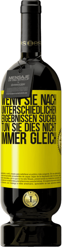 29,95 € Kostenloser Versand | Rotwein Premium Edition MBS® Reserva Wenn Sie nach unterschiedlichen Ergebnissen suchen, tun Sie dies nicht immer gleich Gelbes Etikett. Anpassbares Etikett Reserva 12 Monate Ernte 2013 Tempranillo