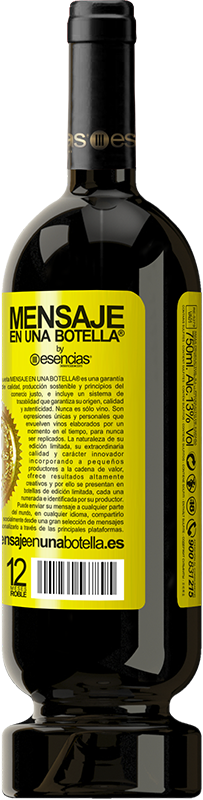 29,95 € | Red Wine Premium Edition MBS® Reserva We are in the perfect age to keep the blame, not the desire Yellow Label. Customizable label Reserva 12 Months Harvest 2013 Tempranillo