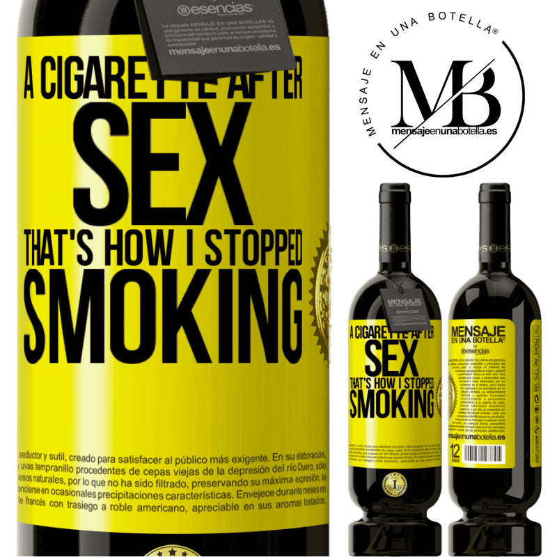 29,95 € Free Shipping | Red Wine Premium Edition MBS® Reserva A cigarette after sex. That's how I stopped smoking Yellow Label. Customizable label Reserva 12 Months Harvest 2013 Tempranillo