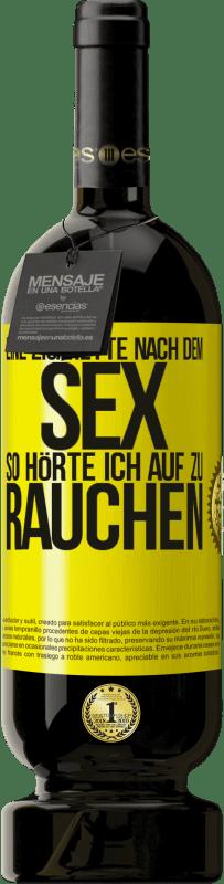 29,95 € Kostenloser Versand | Rotwein Premium Edition MBS® Reserva Eine Zigarette nach dem Sex. So hörte ich auf zu rauchen Gelbes Etikett. Anpassbares Etikett Reserva 12 Monate Ernte 2013 Tempranillo