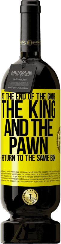 19,95 € | Red Wine Premium Edition RED MBS At the end of the game, the king and the pawn return to the same box Yellow Label. Customized label I.G.P. Vino de la Tierra de Castilla y León Aging in oak barrels 12 Months Harvest 2016 Spain Tempranillo