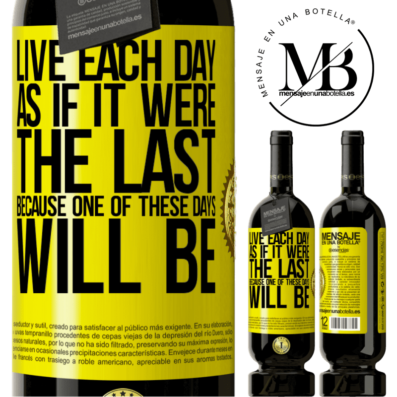 29,95 € Free Shipping   Red Wine Premium Edition MBS® Reserva Live each day as if it were the last, because one of these days will be Yellow Label. Customizable label Reserva 12 Months Harvest 2013 Tempranillo