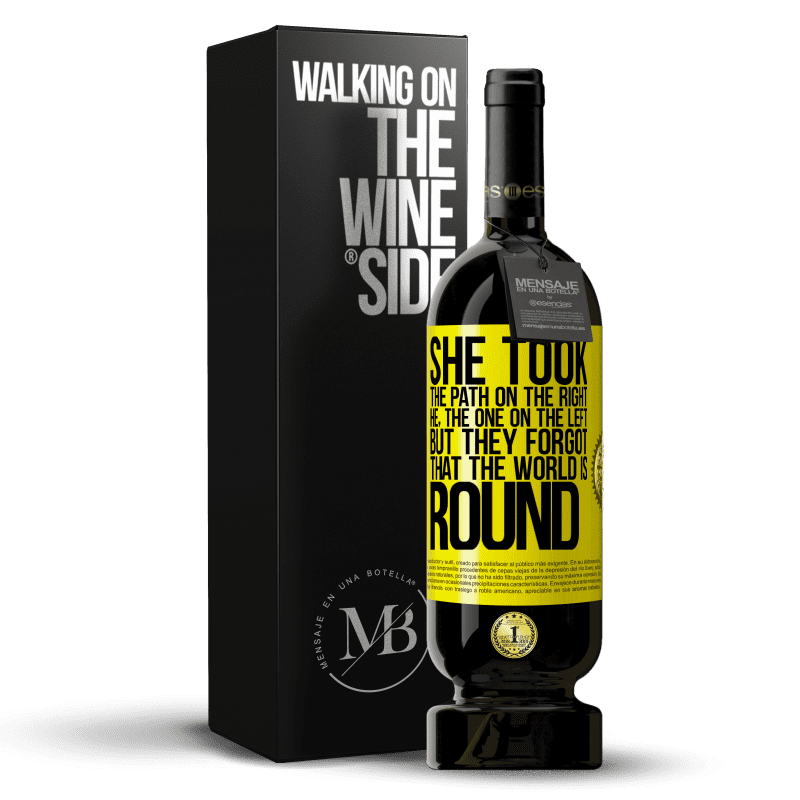 29,95 € Free Shipping | Red Wine Premium Edition MBS® Reserva She took the path on the right, he, the one on the left. But they forgot that the world is round Yellow Label. Customizable label Reserva 12 Months Harvest 2013 Tempranillo