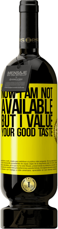 29,95 € Free Shipping | Red Wine Premium Edition MBS® Reserva Now I am not available, but I value your good taste Yellow Label. Customizable label Reserva 12 Months Harvest 2013 Tempranillo