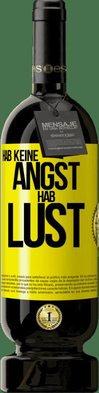 29,95 € Kostenloser Versand | Rotwein Premium Edition MBS® Reserva Hab keine Angst. Fühlen Sie sich wie Gelbes Etikett. Anpassbares Etikett Reserva 12 Monate Ernte 2013 Tempranillo
