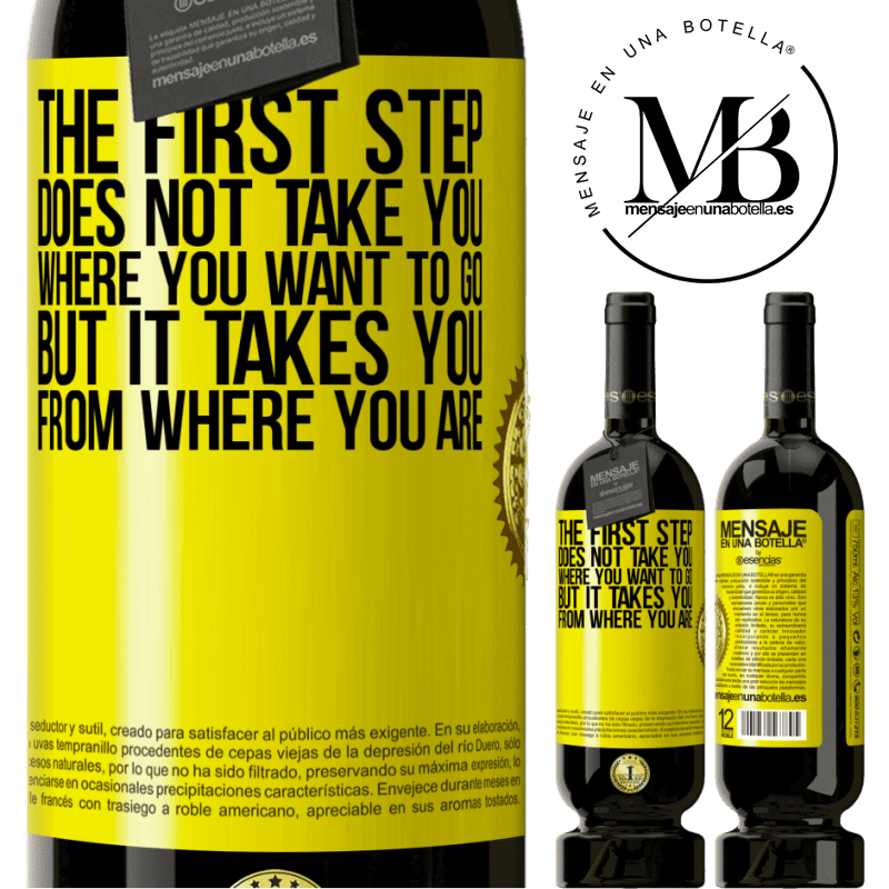 29,95 € Free Shipping   Red Wine Premium Edition MBS® Reserva The first step does not take you where you want to go, but it takes you from where you are Yellow Label. Customizable label Reserva 12 Months Harvest 2013 Tempranillo