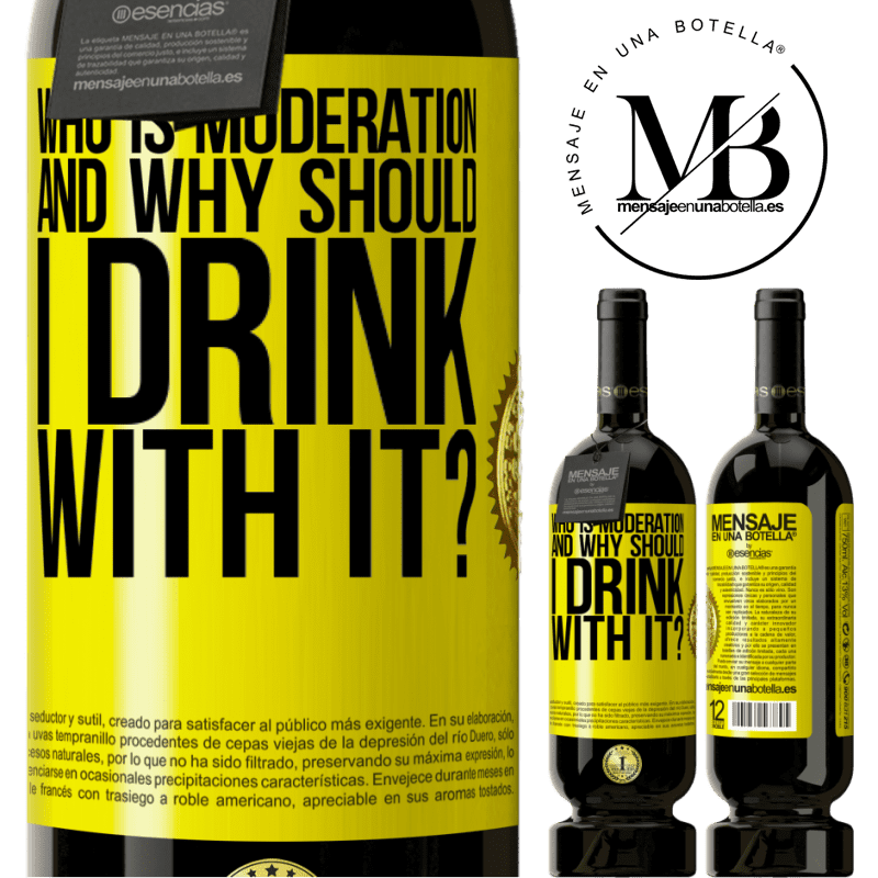 29,95 € Free Shipping   Red Wine Premium Edition MBS® Reserva who is moderation and why should I drink with it? Yellow Label. Customizable label Reserva 12 Months Harvest 2013 Tempranillo