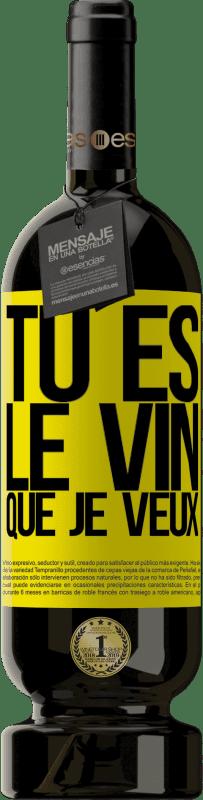 29,95 € Envoi gratuit | Vin rouge Édition Premium MBS® Reserva Tu es le vin que je veux Étiquette Jaune. Étiquette personnalisable Reserva 12 Mois Récolte 2013 Tempranillo