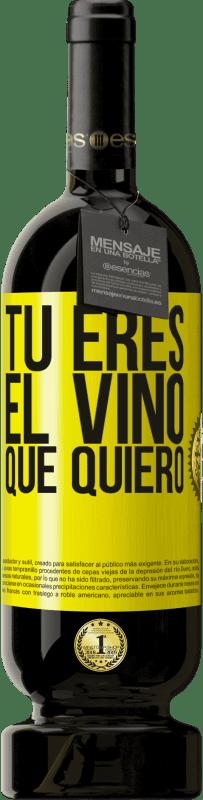 29,95 € Envío gratis | Vino Tinto Edición Premium MBS® Reserva Tú eres el vino que quiero Etiqueta Amarilla. Etiqueta personalizable Reserva 12 Meses Cosecha 2013 Tempranillo