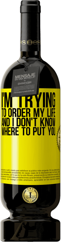 29,95 € Free Shipping | Red Wine Premium Edition MBS® Reserva I'm trying to order my life, and I don't know where to put you Yellow Label. Customizable label Reserva 12 Months Harvest 2013 Tempranillo
