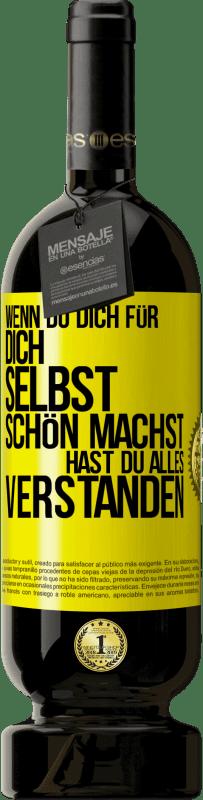 29,95 € Kostenloser Versand | Rotwein Premium Edition MBS® Reserva Wenn Sie es selbst schaffen, haben Sie alles verstanden Gelbes Etikett. Anpassbares Etikett Reserva 12 Monate Ernte 2013 Tempranillo