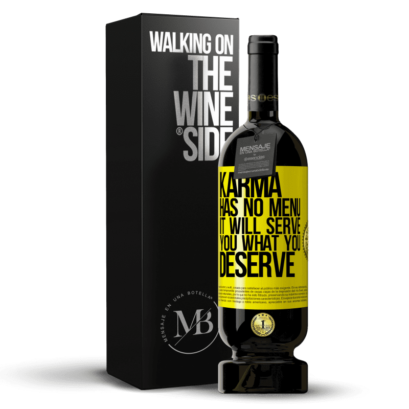 29,95 € Free Shipping   Red Wine Premium Edition MBS® Reserva Karma has no menu. It will serve you what you deserve Yellow Label. Customizable label Reserva 12 Months Harvest 2013 Tempranillo