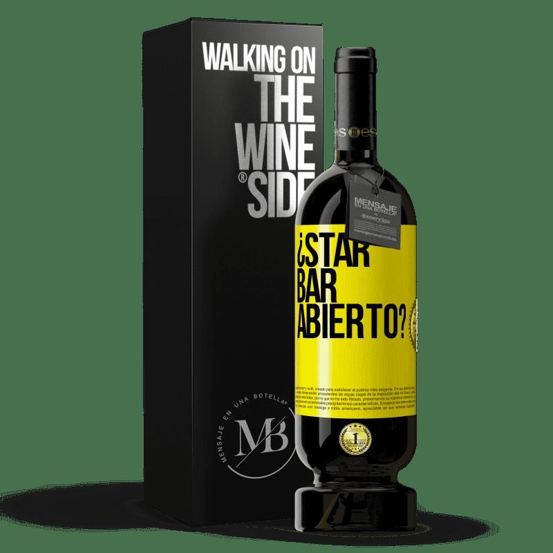 29,95 € Envoi gratuit | Vin rouge Édition Premium MBS® Reserva ¿STAR BAR abierto? Étiquette Jaune. Étiquette personnalisable Reserva 12 Mois Récolte 2013 Tempranillo