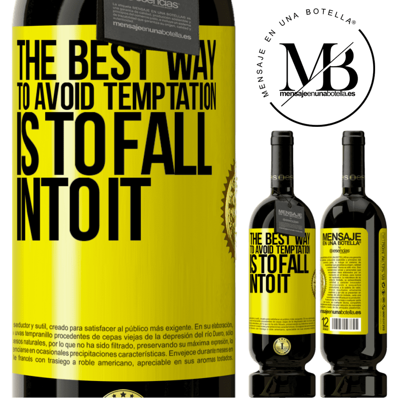 29,95 € Free Shipping | Red Wine Premium Edition MBS® Reserva The best way to avoid temptation is to fall into it Yellow Label. Customizable label Reserva 12 Months Harvest 2013 Tempranillo
