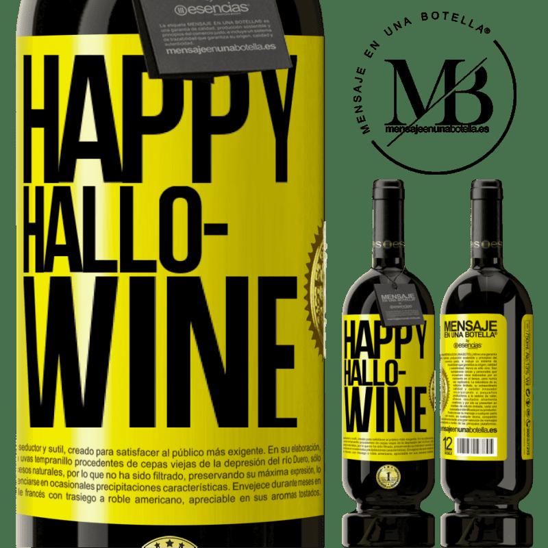 29,95 € Free Shipping | Red Wine Premium Edition MBS® Reserva Happy Hallo-Wine Yellow Label. Customizable label Reserva 12 Months Harvest 2013 Tempranillo