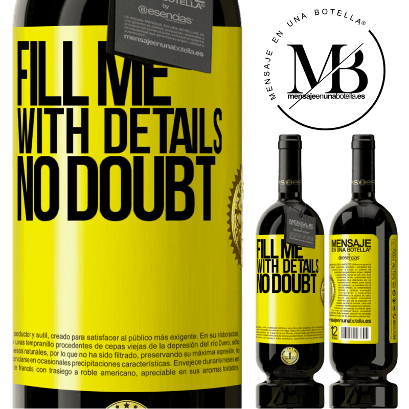 29,95 € Free Shipping   Red Wine Premium Edition MBS® Reserva Fill me with details, no doubt Yellow Label. Customizable label Reserva 12 Months Harvest 2013 Tempranillo