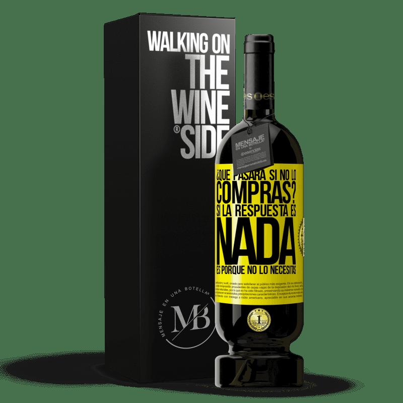 29,95 € Envoi gratuit   Vin rouge Édition Premium MBS® Reserva que se passera-t-il si vous ne l'achetez pas? Si la réponse est rien, c'est parce que vous n'en avez pas besoin Étiquette Jaune. Étiquette personnalisable Reserva 12 Mois Récolte 2013 Tempranillo