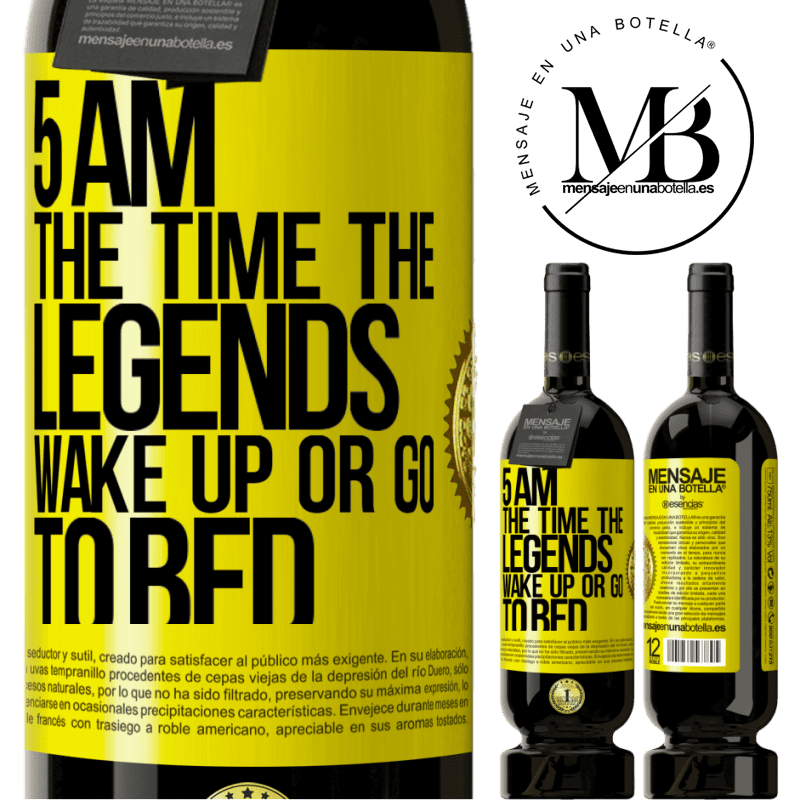 29,95 € Free Shipping | Red Wine Premium Edition MBS® Reserva 5 AM. The time the legends wake up or go to bed Yellow Label. Customizable label Reserva 12 Months Harvest 2013 Tempranillo