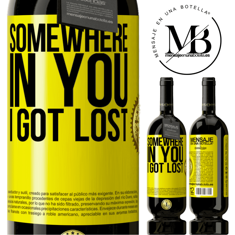 29,95 € Free Shipping | Red Wine Premium Edition MBS® Reserva Somewhere in you I got lost Yellow Label. Customizable label Reserva 12 Months Harvest 2013 Tempranillo