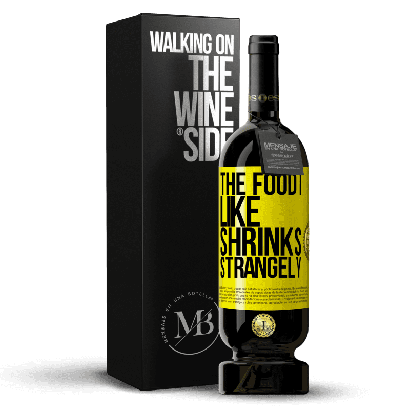 29,95 € Free Shipping | Red Wine Premium Edition MBS® Reserva The food I like shrinks strangely Yellow Label. Customizable label Reserva 12 Months Harvest 2013 Tempranillo