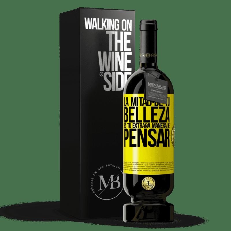 29,95 € Envoi gratuit   Vin rouge Édition Premium MBS® Reserva La moitié de votre beauté est votre étrange façon de penser Étiquette Jaune. Étiquette personnalisable Reserva 12 Mois Récolte 2013 Tempranillo