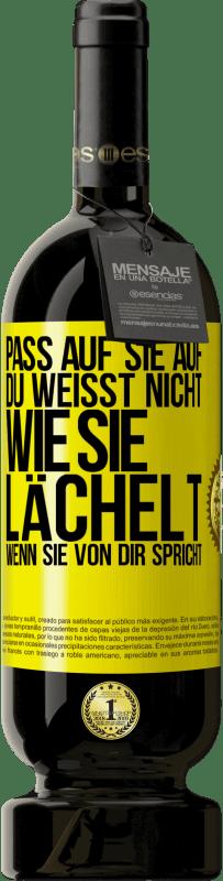 29,95 € Kostenloser Versand | Rotwein Premium Edition MBS® Reserva Pass auf sie auf. Sie wissen nicht, wie er lächelt, wenn er über Sie spricht Gelbes Etikett. Anpassbares Etikett Reserva 12 Monate Ernte 2013 Tempranillo